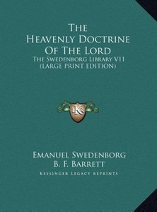 The Heavenly Doctrine Of The Lord