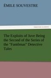 """The Exploits of Juve Being the Second of the Series of the """"Fant"""