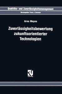 Zuverlässigkeitsbewertung Zukunftsorientierter Technologien