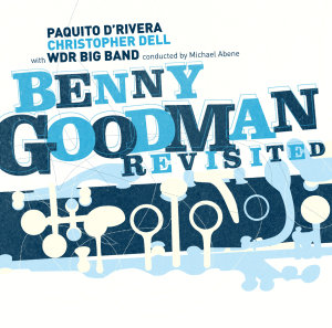 Benny Goodman Revisited