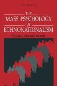 The Mass Psychology of Ethnonationalism