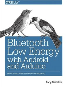 Bluetooth Low Energy with Android and Arduino