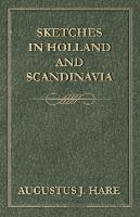 Sketches in Holland and Scandinavia - zum Schließen ins Bild klicken