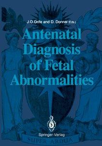 Antenatal Diagnosis of Fetal Abnormalities