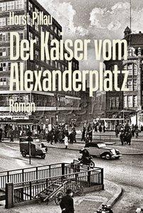 Der Kaiser vom Alexanderplatz
