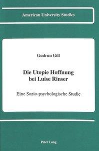 Die Utopie Hoffnung bei Luise Rinser