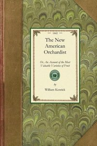 The New American Orchardist