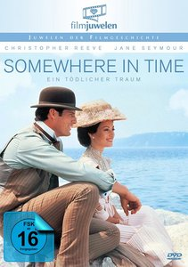 Somewhere in Time - Ein tödlicher Traum (Filmjuwelen)