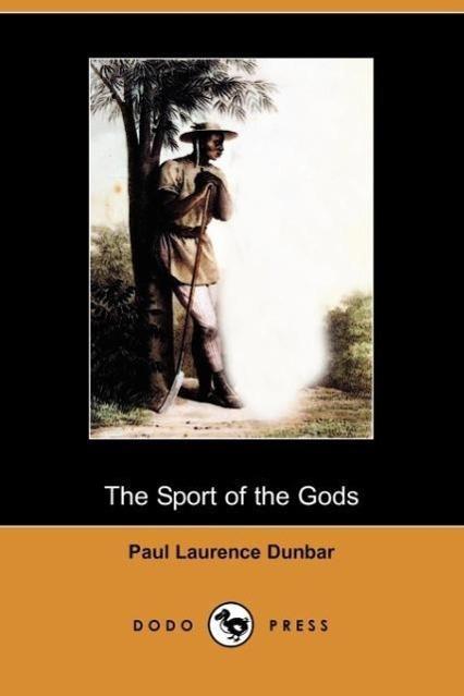 The Sport of the Gods (Dodo Press) - zum Schließen ins Bild klicken