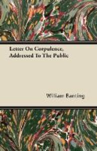 Letter On Corpulence, Addressed To The Public