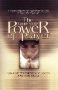 The Tremendous Power of Prayer