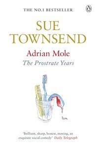 Adrian Mole - The Prostrate Years
