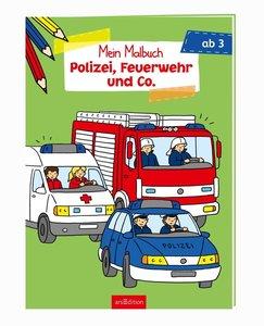 Malbuch ab 3 Jahren - Polizei, Feuerwehr und Co.