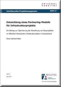 Entwicklung eines Partnering-Modells für Infrastrukturprojekte