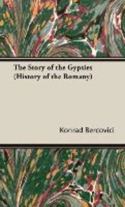 The Story of the Gypsies (History of the Romany)