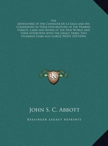 The Adventures of the Chevalier De La Salle and His Companions i