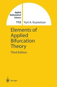 Elements of Applied Bifurcation Theory