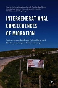 Intergenerational Consequences of Migration