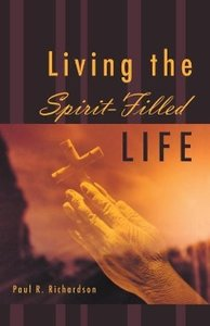 Living the Spirit-Filled Life