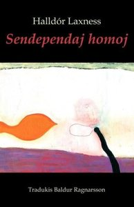 Sendependaj Homoj (Romantraduko En Esperanto)