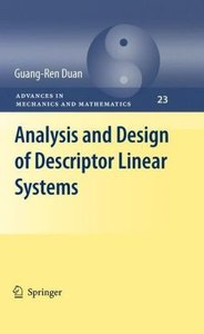 Analysis and Design of Descriptor Linear Systems