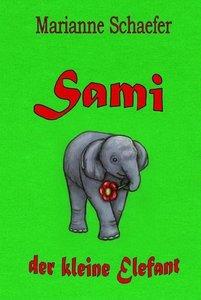 Sami - der kleine Elefant