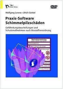 Praxis-Sortware Schimmelpilzschäden Gefährdungsbeurteilungen und