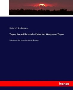 Tiryns, der prähistorische Palast der Könige von Tiryns