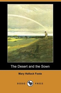 The Desert and the Sown (Dodo Press)