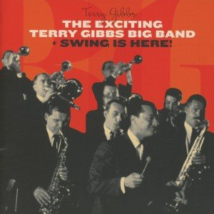 The Exciting Terry Gibbs Big Band/