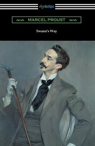 Swann's Way (Remembrance of Things Past, Volume One)