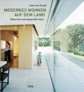 Modernes Wohnen auf dem Land