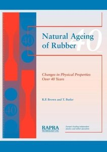 Natural Ageing of Rubber - Changes in Physical Properties Over 4