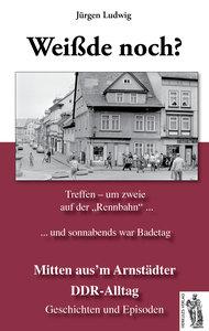 Mitten aus'm Arnstädter DDR-Alltag