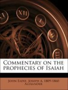 Commentary on the prophecies of Isaiah