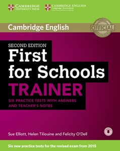First for Schools Trainer for the revised exam. Six Practice Tes