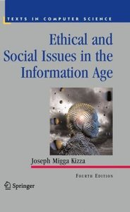 Kizza, J: Ethical and Social Issues in the Information Age