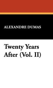 Twenty Years After (Vol. II)
