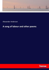 A song of labour and other poems