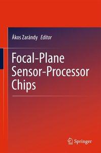 Focal-Plane Sensor-Processor Chips