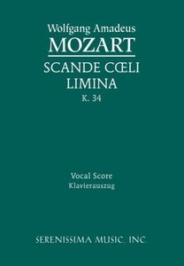 Scande Coeli Limina, K. 34 - Vocal Score