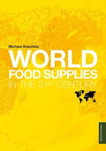 World Food Supplies in the 21st Century