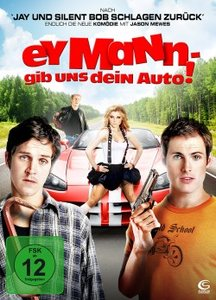 Ey Mann - Gib uns dein Auto!