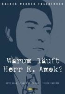 Warum läuft Herr R. Amok?
