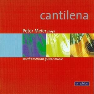 Cantilena-South American Guitar Music