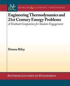 Engineering Thermodynamics and 21st Century Energy Problems