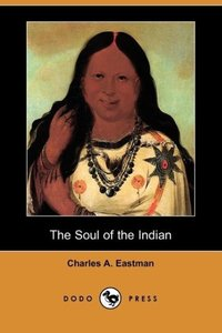 The Soul of the Indian (Dodo Press)