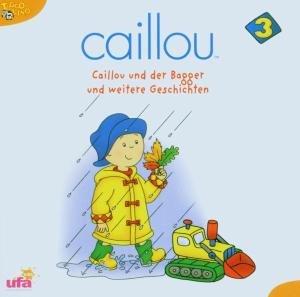 Caillou 3,Audio: Caillou und der Bagger und weite