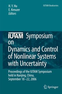 IUTAM Symposium on Dynamics and Control of Nonlinear Systems wit