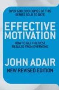Effective Motivation